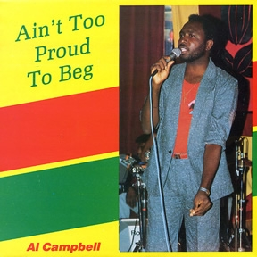 Al Campbell Ain't Too Proud To Beg