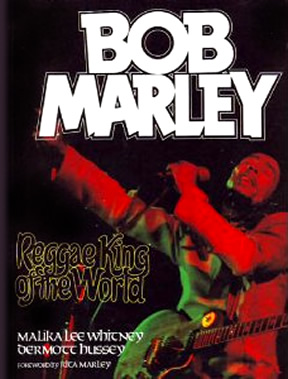Bob Marley: Reggae King Of The World