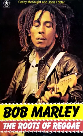 Bob Marley The Roots Of Reggae